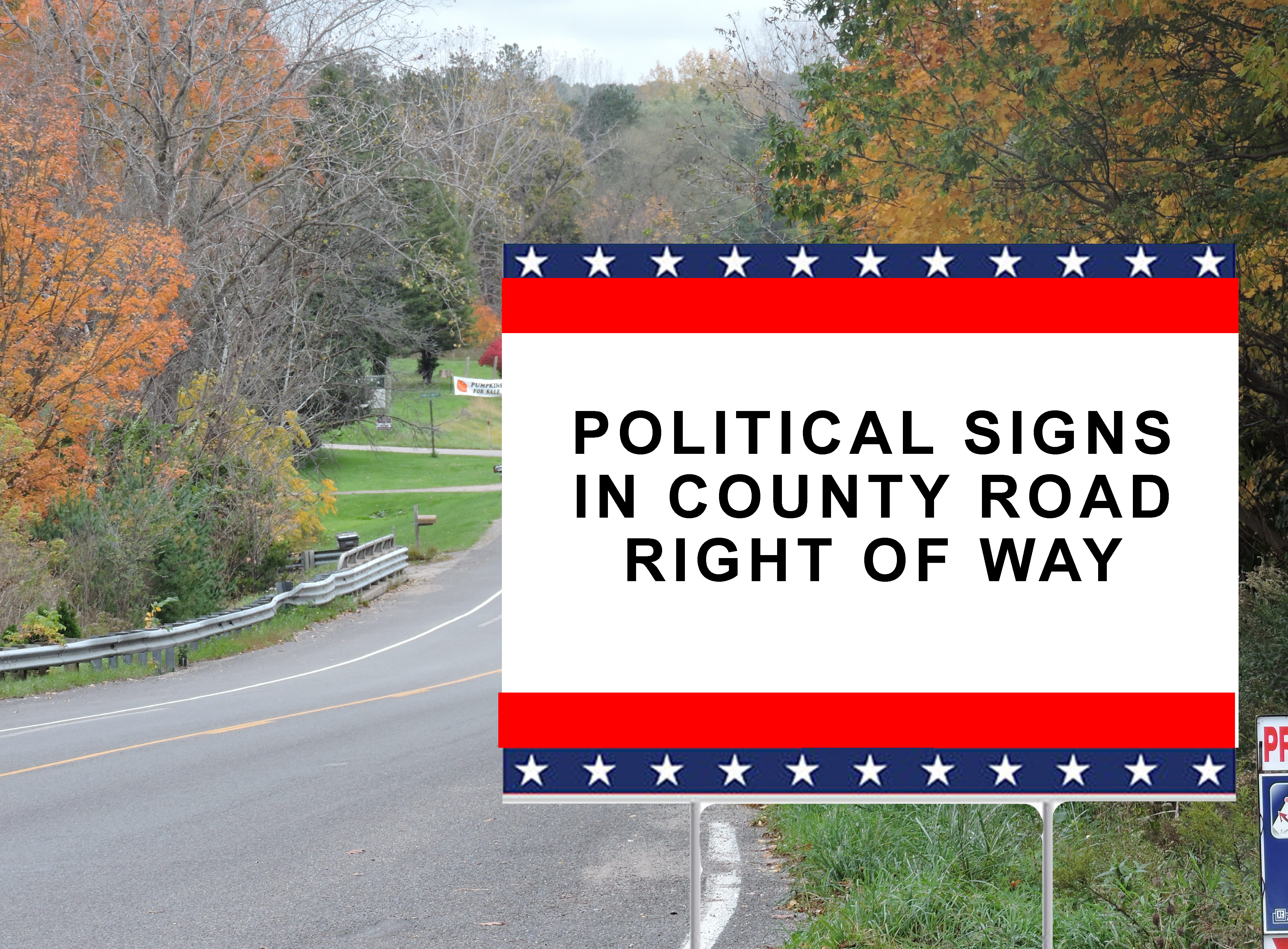 Elections Are Coming: Here's the Criteria for Political Signs in County Road ROW